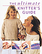 The Ultimate Knitter's Guide